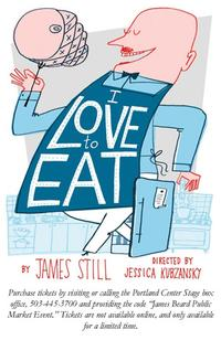 """I Love to Eat"": A Performance to Honor and Benefit James Beard, Portland's Original Foodie"